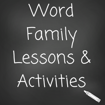 Word Family Lessons & Activities