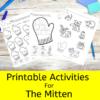 Activities for The Mitten for Preschool/Kindergarten