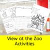 View at the Zoo -Activities for Preschool/Kindergarten