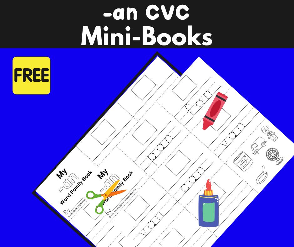 2 Free CVC AN Family Worksheets – Build a Mini-book!