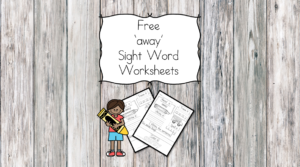 away Sight Word Worksheets -for preschool, kindergarten, or first grade - Build sight word fluency with these interactive sight word worksheets