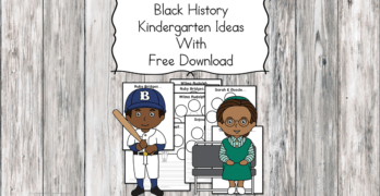 Black History Kindergarten Lesson Plans and Ideas with free download!