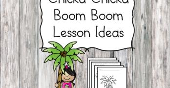 Chicka Chicka Boom Boom Lesson