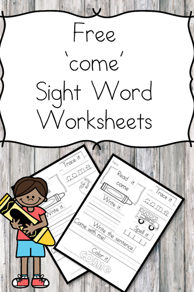 """Come"" Sight Word Worksheets -for preschool, kindergarten, or first grade - Build sight word fluency with these interactive sight word worksheets"