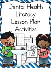Dental Health Literacy Plans and Activities