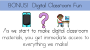 Digital Classroom Fun - Access to all of our digital classroom materials!