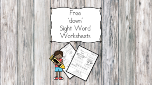 down Sight Word Worksheets -for preschool, kindergarten, or first grade - Build sight word fluency with these interactive sight word worksheets