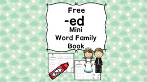 Teach the ed word family using these at cvc word family worksheets. Students make a mini-book with different words that end in 'ed'. Cut/Paste/Tracing Fun