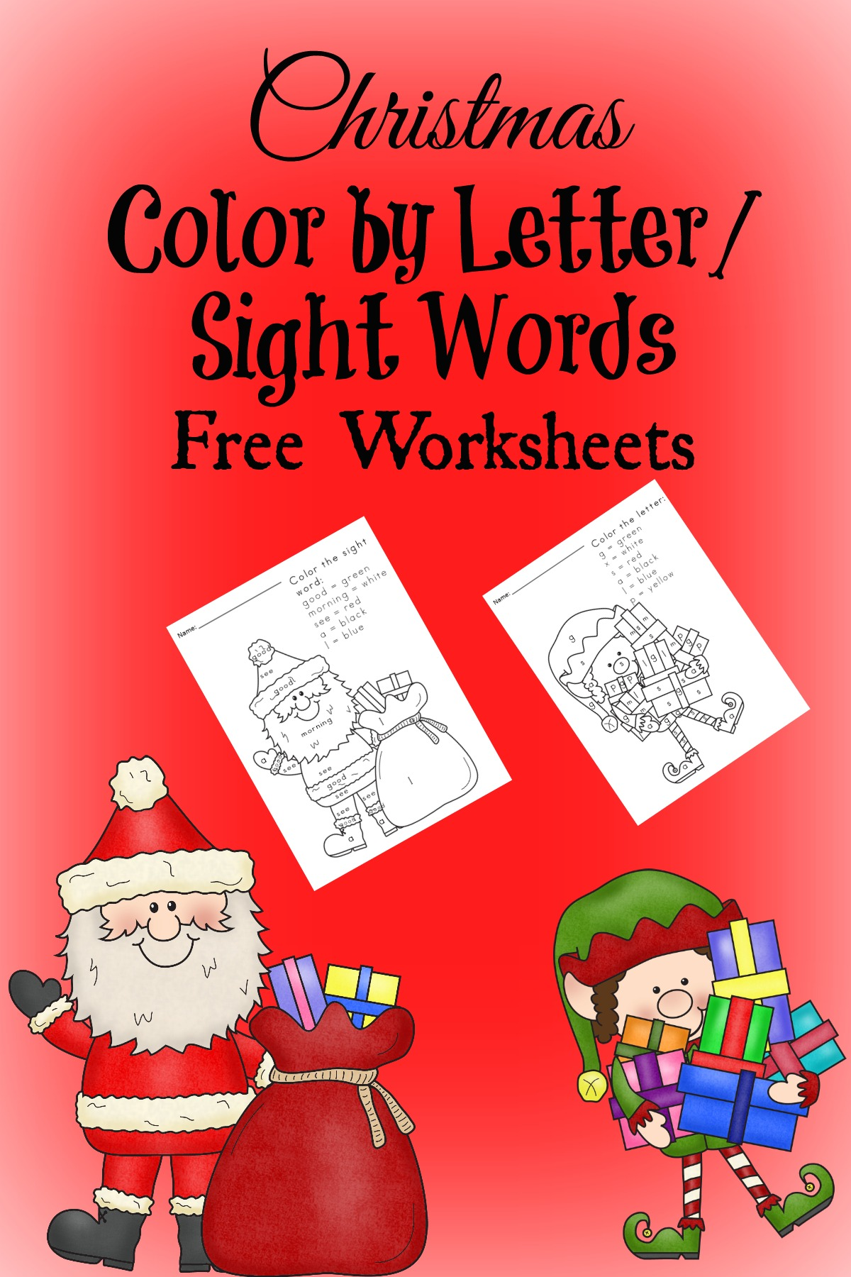 Free Christmas Color by Letter/Sight Word Worksheets for Kindergarten/Preschool. Make Learning FUN!