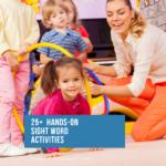 Hands on Sight Word Activities for Kindergarten