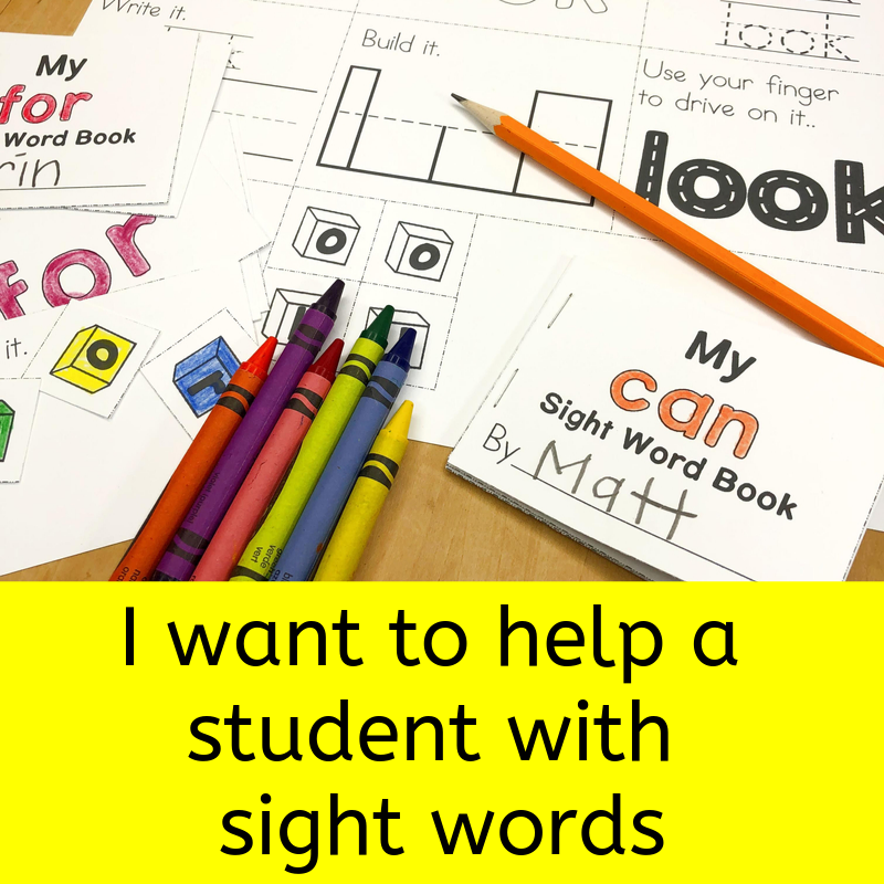 Want to help student with sight words