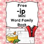 Teach the ip word family using these ip cvc word family worksheets. Students make a mini-book with different words that end in 'ip'. Cut/Paste/Tracing Fun