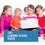 120+ Learning to Read videos