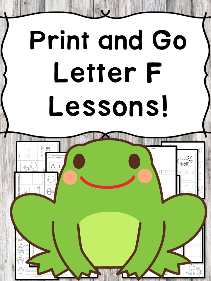 Letter F Lessons: Print and Go Letter of the Week fun!