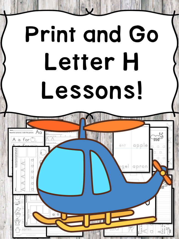 Letter H Lessons: Print and Go Letter of the Week fun!