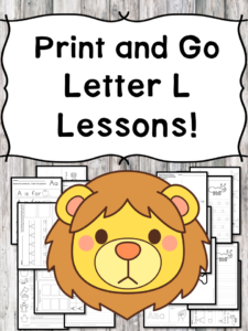 Letter L Lessons: Print and Go Letter of the Week fun!