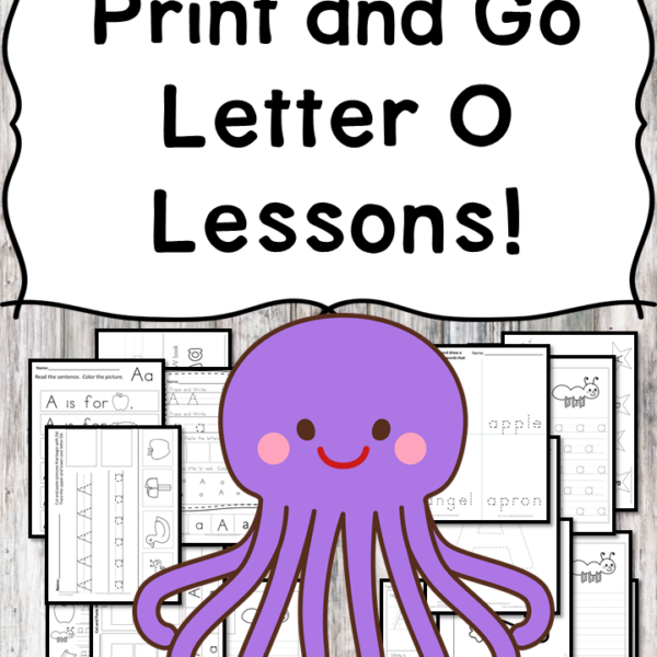 Letter O Lessons: Print and Go Letter of the Week fun!