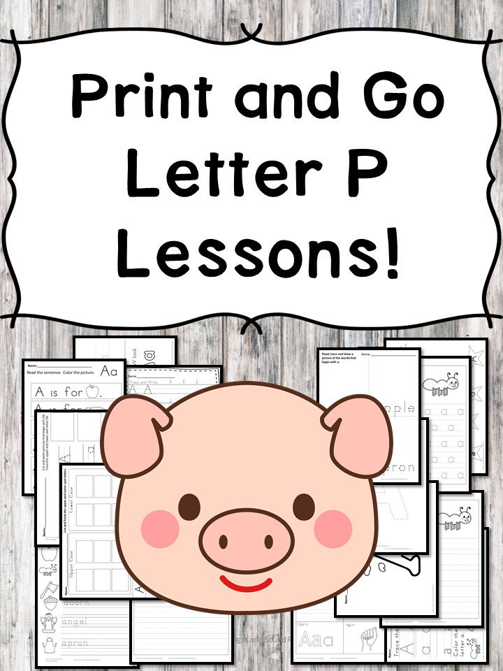 Letter P Lessons: Print and Go Letter of the Week fun!