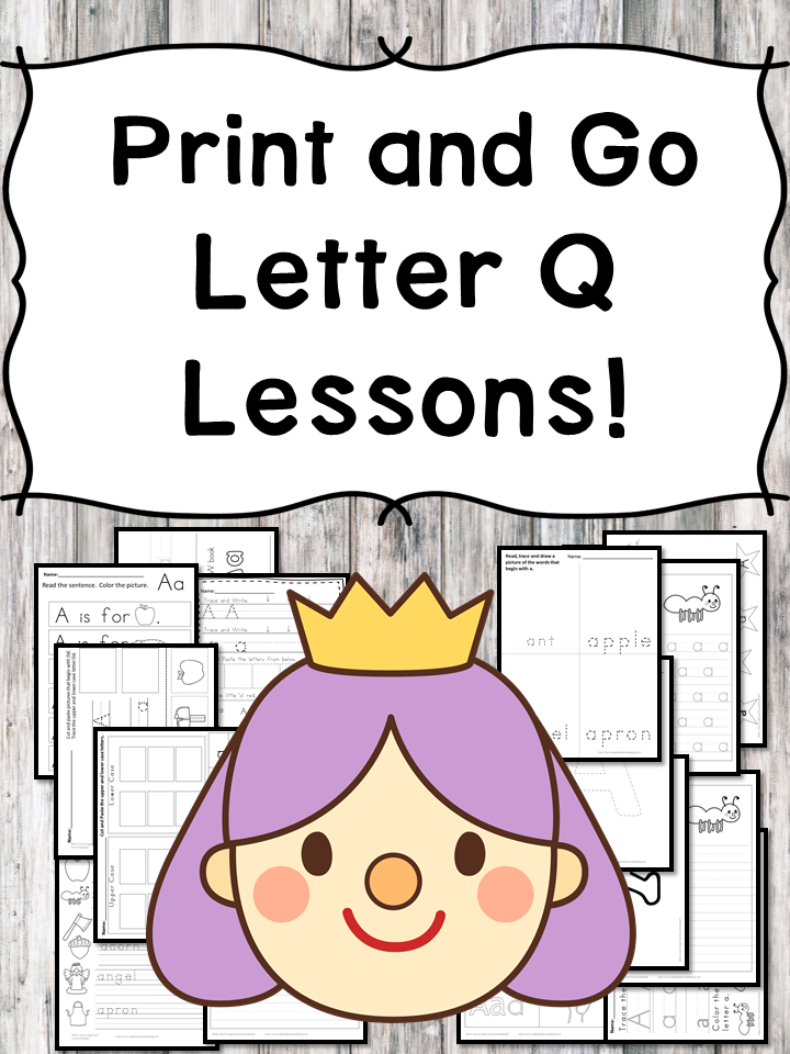 Letter Q Lessons: Print and Go Letter of the Week fun!