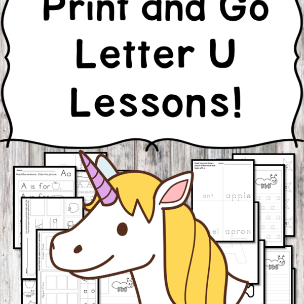 Letter U Lessons: Print and Go Letter of the Week fun!