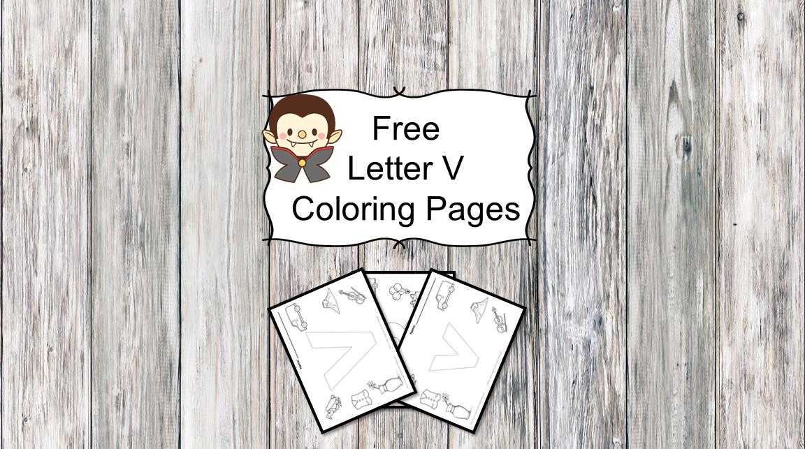 Letter V Coloring Pages -Free letter Coloring Pages for Preschool or Kindergarten