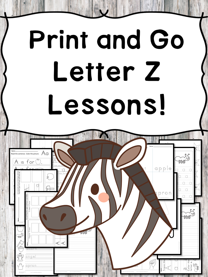 Letter Z Lessons: Print and Go Letter of the Week fun!