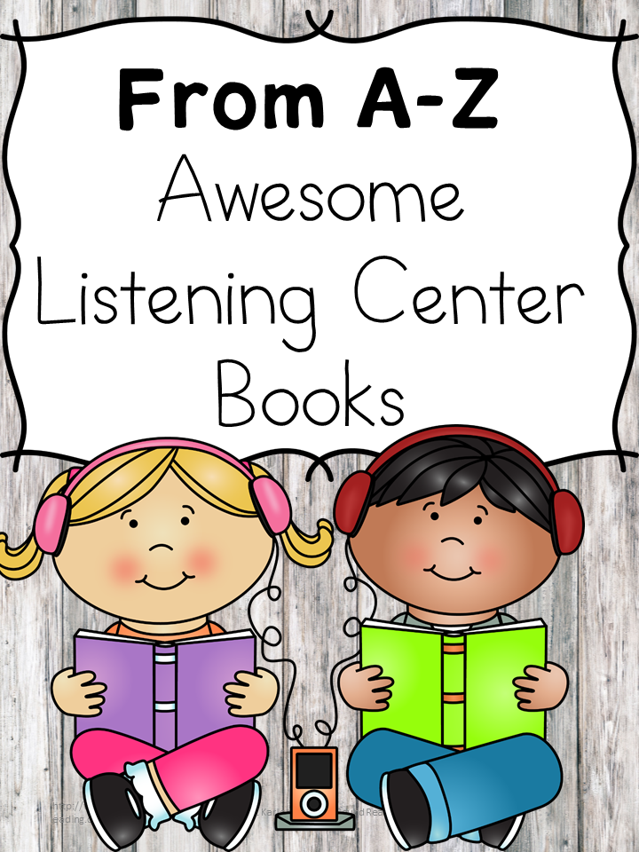 From A-Z, best listening center books for preschool and kindergarten