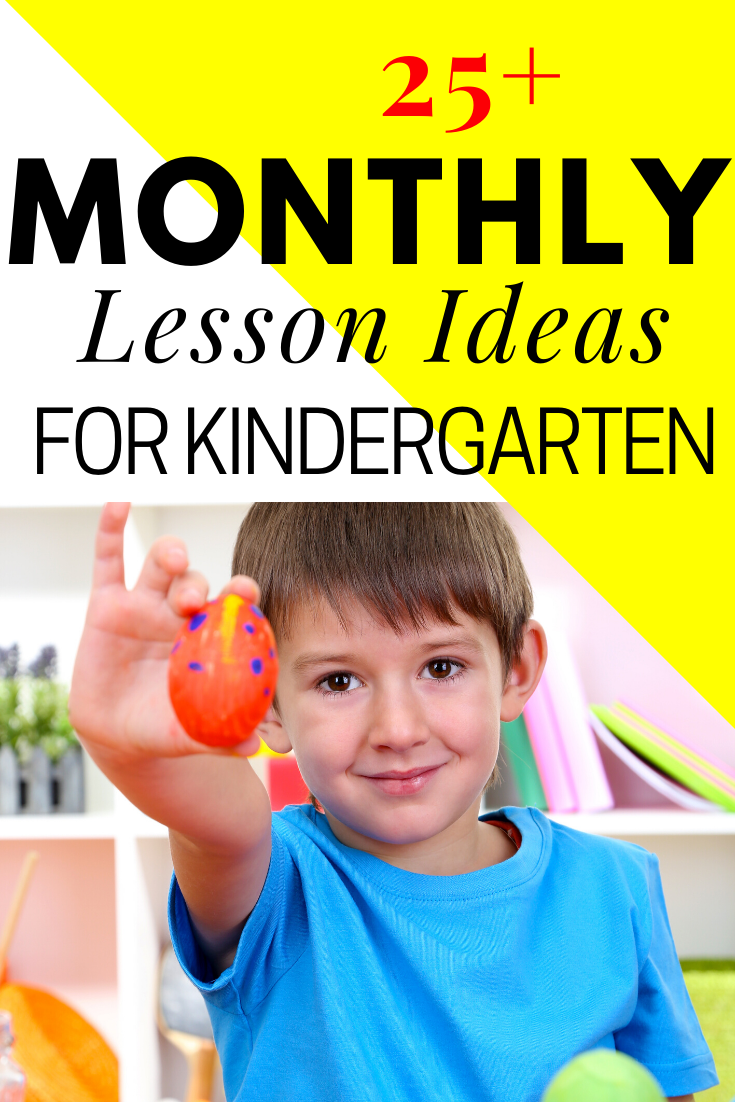 Monthly Lesson Ideas for Kindergarten