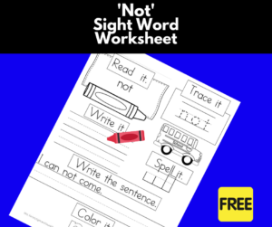 Not Sight Word Worksheet