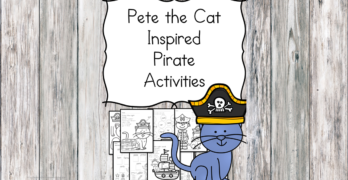 Pete the Cat and the Treasure Map inspired Literacy Activities
