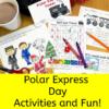 Polar Express Activities for a Polar Express Day!