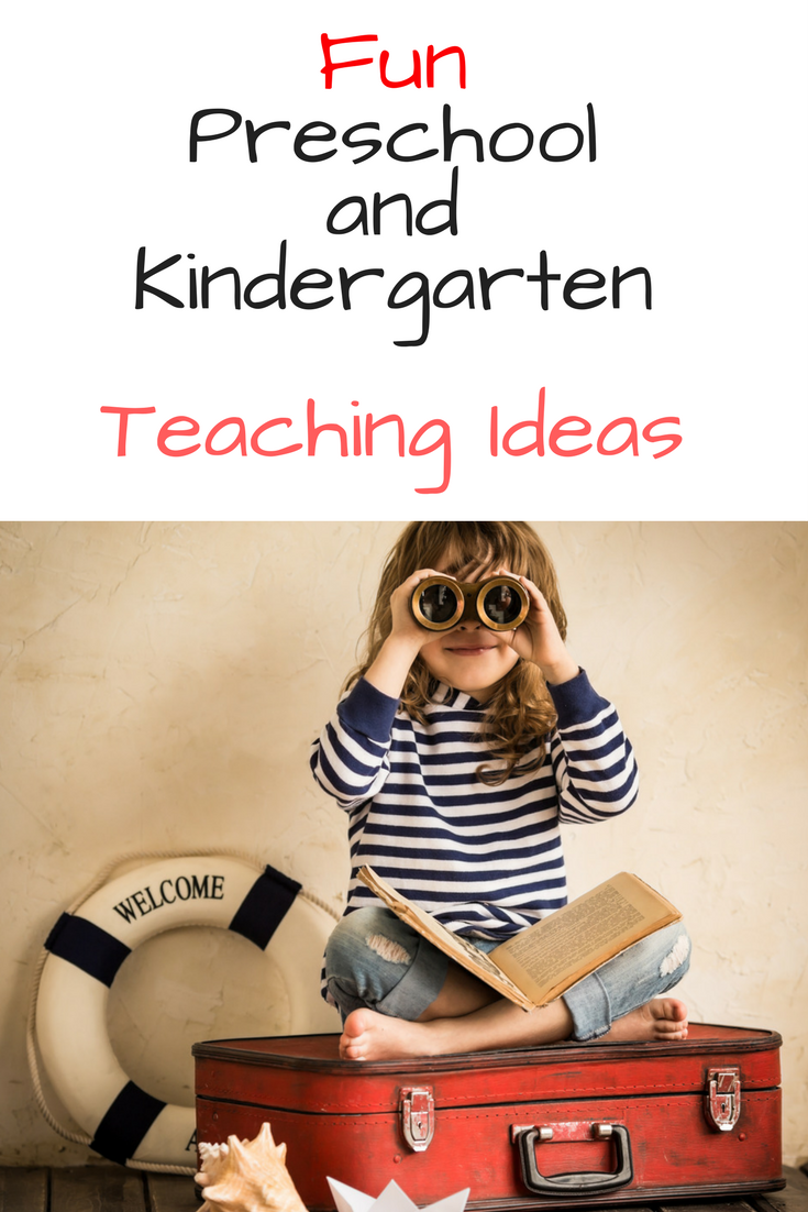 Preschool and Kindergarten Teaching Ideas to help make learning fun!