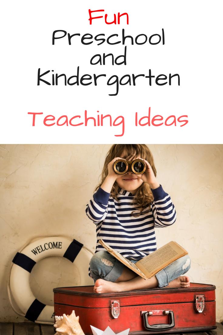 Preschool and Kindergarten Teaching Ideas to help make learning fun!