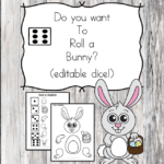 Roll and Bunny printable dice game for preschool or kindergarten - Roll a bunny! Editable dice