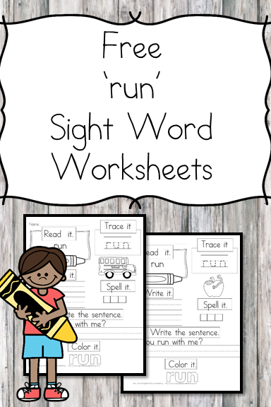run Sight Word Worksheet -for preschool, kindergarten, or first grade - Build sight word fluency with these interactive sight word worksheets