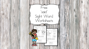 said Sight Word Worksheet -for preschool, kindergarten, or first grade - Build sight word fluency with these interactive sight word worksheets