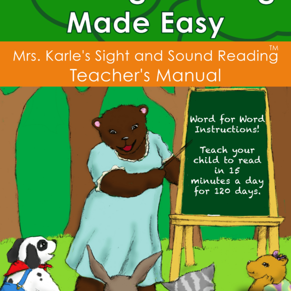 Teaching Reading Made Easy! Teacher's manual to teach reading
