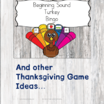 Beginning Sound Turkey Bingo and other Thanksgiving Game Ideas